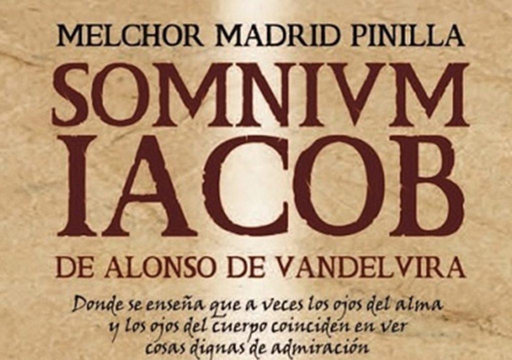 El sueño de Jacob, la última novela de Melchor Madrid Pinilla que recorre las localides de Ubeda y Baeza de la mano de Alonso de Vandelvira